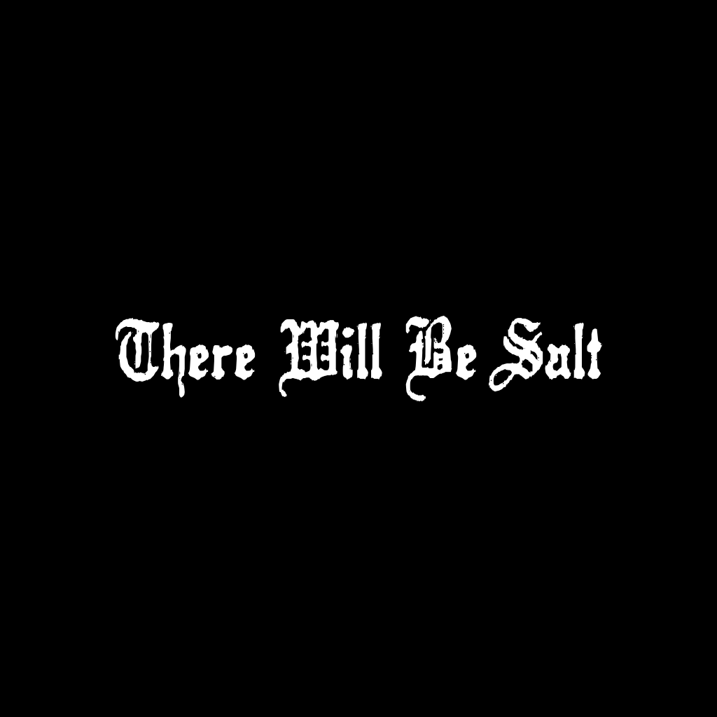 there will be salt